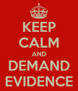 keep-calm-and-demand-evidence-1